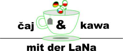 čaj & kawa mit der LaNa: Informieren, nachfragen, austauschen (online)
