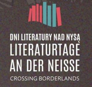 3. Literaturtage an der Neiße - Crossing Borderlands