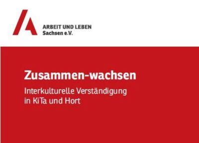 """Intensivkurs """"Zusammen-wachsen. Interkulturelle Verständigung in KiTa und Hort"""""""