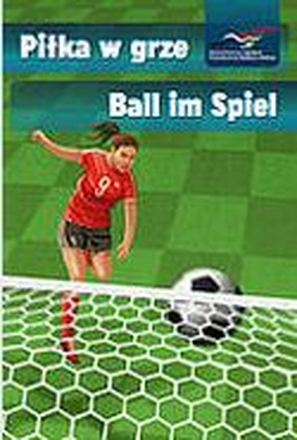 Dokumentbild Piłka w grze / Ball im Spiel