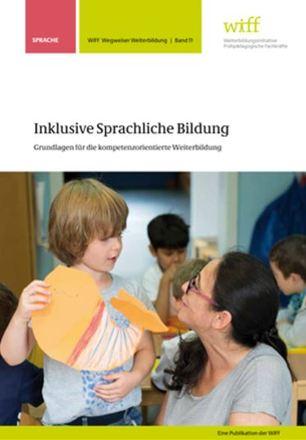 Dokumentbild Inklusive Sprachliche Bildung. Grundlagen für die kompetenzorientierte Weiterbildung.