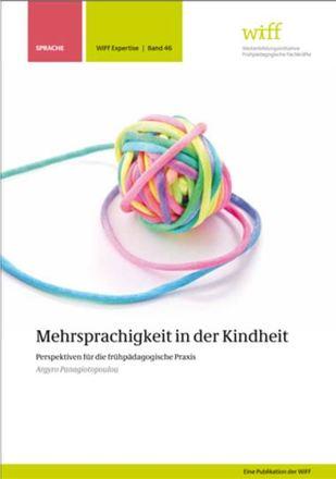Dokumentbild Mehrsprachigkeit in der Kindheit. Perspektiven für die frühpädagogische Praxis.