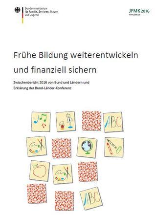 Dokumentbild Frühe Bildung weiterentwickeln und finanziell sichern