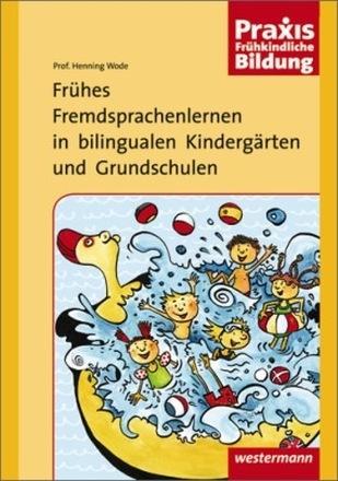 Dokumentbild Frühes Fremdsprachenlernen in bilingualen Kindergärten und Grundschulen