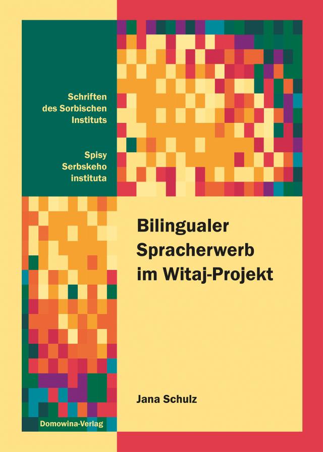 Dokumentbild Bilingualer Spracherwerb im Witaj-Projekt