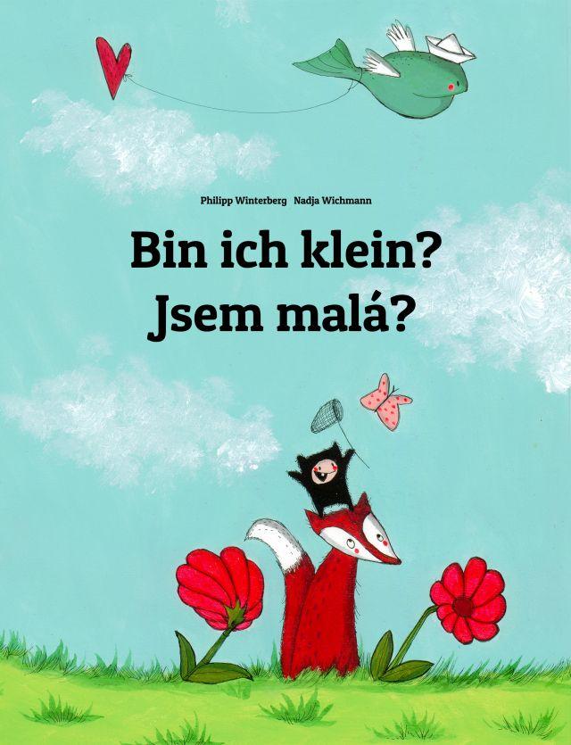 Dokumentbild Bin ich klein?/ Jsem malá?/