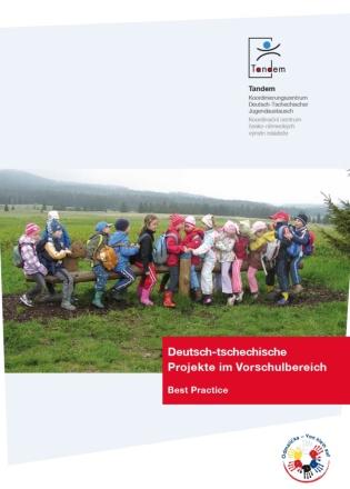 Dokumentbild Deutsch-tschechische Projekte im Vorschulbereich. Best Practice