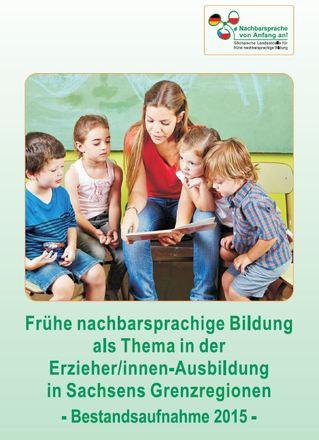 Dokumentbild Frühe nachbarsprachige Bildung als Thema in der Erzieher/innen-Ausbildung in Sachsens Grenzregionen