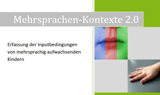 Dokumentbild Mehrsprachen-Kontexte 2.0. Erfassung der Inputbedingungen von mehrsprachig aufwachsenden Kindern