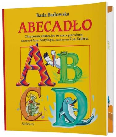 Dokumentbild ABECADŁO Chcę poznać alfabet, bo to rzecz potrzebna. Zacznę od A jak Antylopa, skończę na Z jak Zebra. /DAS ALPHABET Ich möchte das Alphabet lernen, weil es gebraucht wird. Ich werde mit A für Antilope beginnen, ich werde mit Z für Zebra enden.