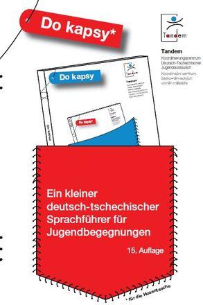 Dokumentbild Do kapsy - Ein kleiner deutsch-tschechischer Sprachführer für Jugendbegegnungen