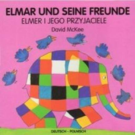 Dokumentbild Elmar und seine Freunde /  Elmar i jego przyjaciele