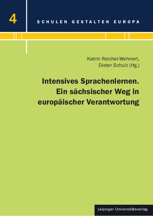 Dokumentbild Intensives Sprachenlernen. Ein sächsischer Weg in europäischer Verantwortung