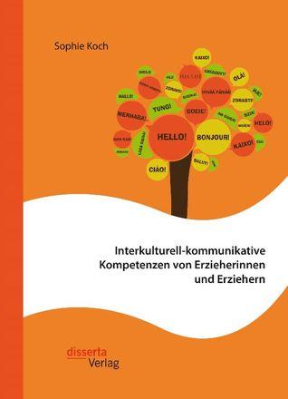 Dokumentbild Interkulturell-kommunikative Kompetenzen von Erzieherinnen und Erziehern
