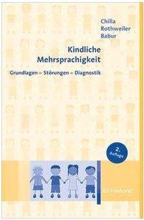 Dokumentbild Kindliche Mehrsprachigkeit, Grundlagen, Störungen, Diagnostik