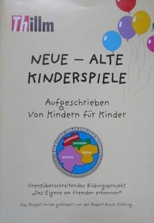 Dokumentbild Neue - alte Kinderspiele - Aufgeschrieben von Kindern für Kinder