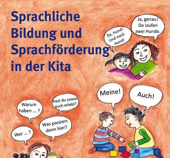 Broschüre zur sprachlichen Bildung und zur Sprachförderung in der Kita