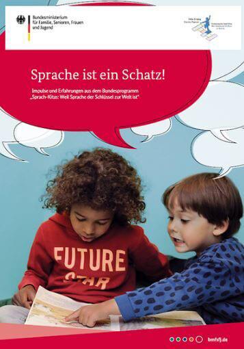 """Sprache ist ein Schatz! Broschüre gibt Erfahrungen aus den """"Sprach-Kitas"""" weiter"""